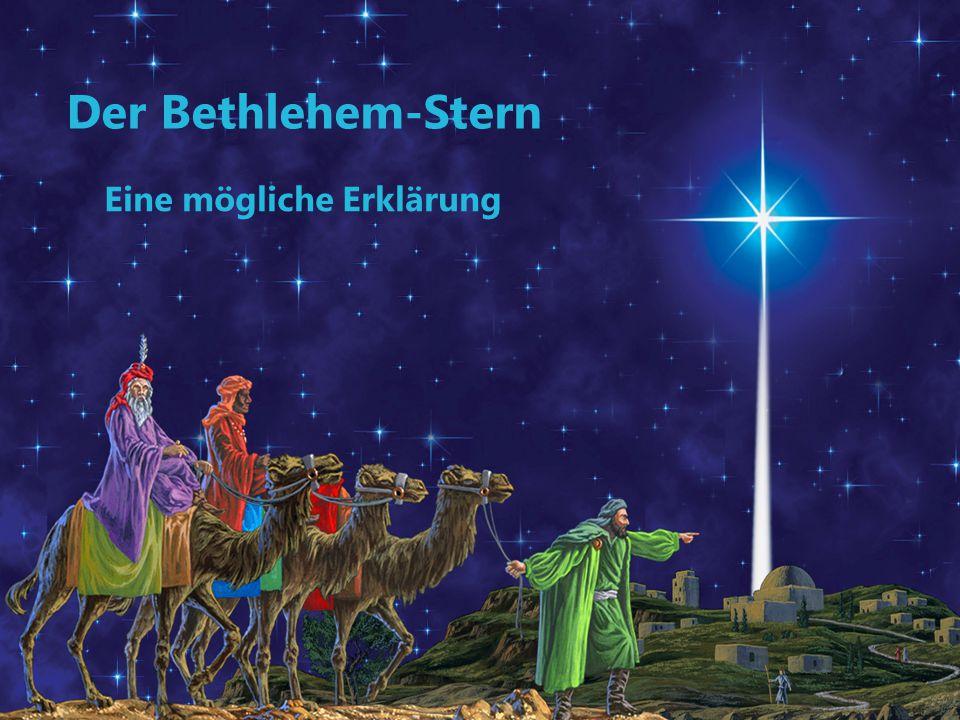 Der Bethlehem-Stern Eine mögliche Erklärung