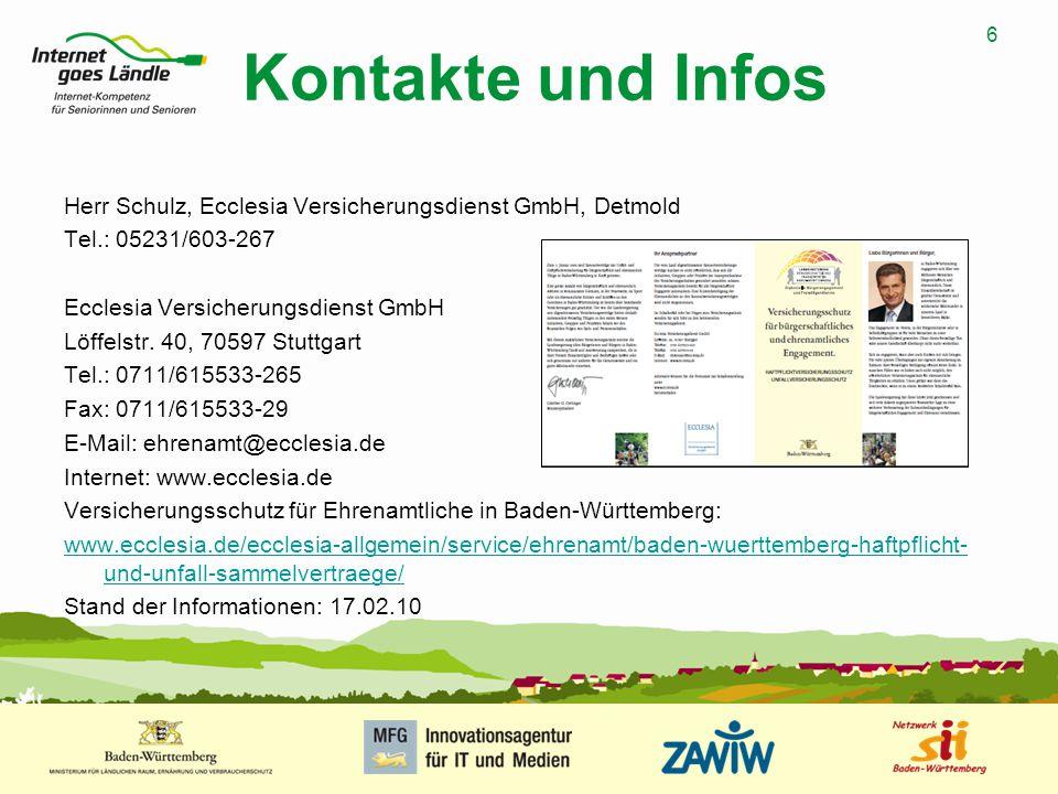 6 MUSTERPRÄSENTATION 09.01.2008 6 Kontakte und Infos Herr Schulz, Ecclesia Versicherungsdienst GmbH, Detmold Tel.: 05231/603-267 Ecclesia Versicherung