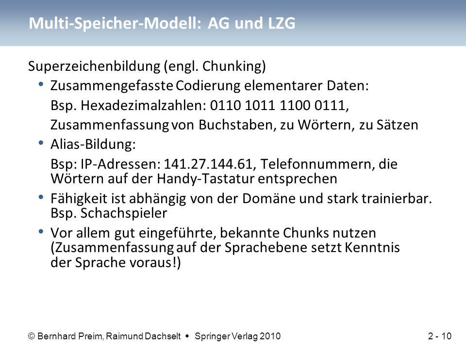 © Bernhard Preim, Raimund Dachselt  Springer Verlag 2010 Superzeichenbildung (engl. Chunking) Zusammengefasste Codierung elementarer Daten: Bsp. Hexa