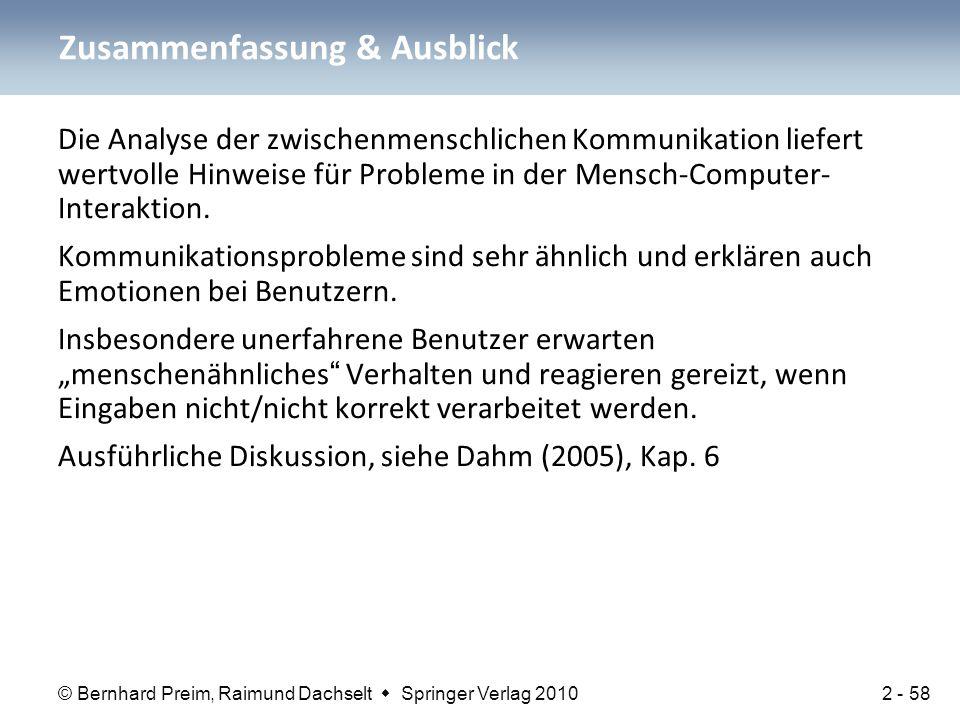 © Bernhard Preim, Raimund Dachselt  Springer Verlag 2010 Die Analyse der zwischenmenschlichen Kommunikation liefert wertvolle Hinweise für Probleme i