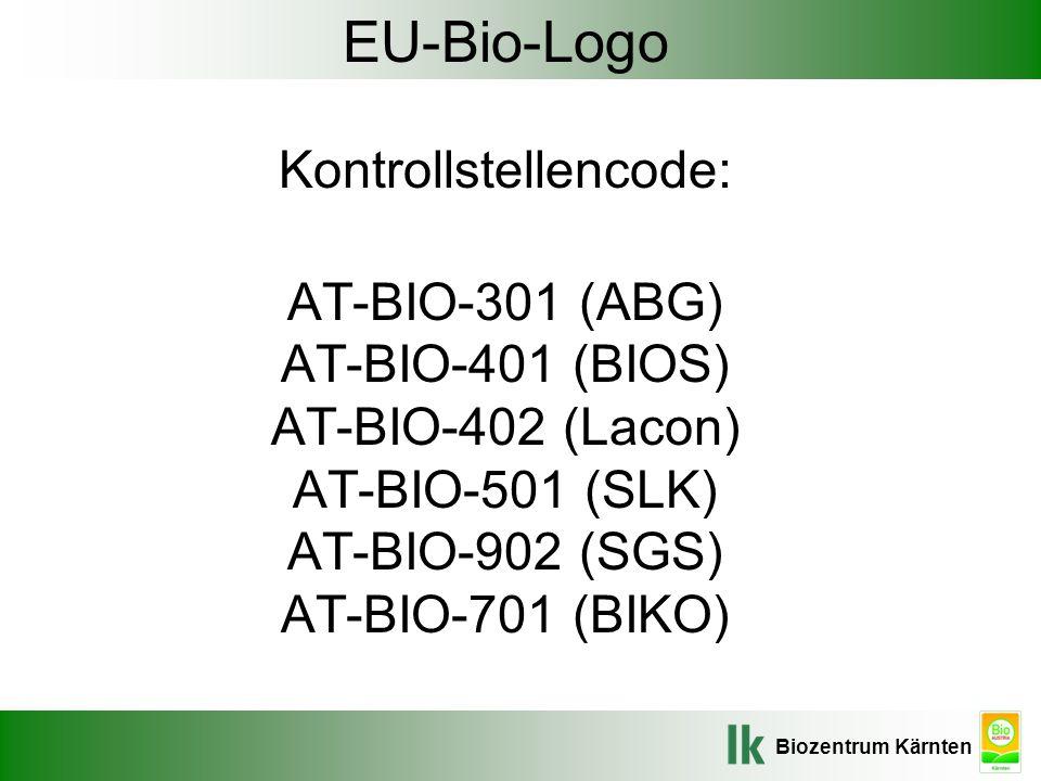 Biozentrum Kärnten EU-Bio-Logo Kontrollstellencode: AT-BIO-301 (ABG) AT-BIO-401 (BIOS) AT-BIO-402 (Lacon) AT-BIO-501 (SLK) AT-BIO-902 (SGS) AT-BIO-701