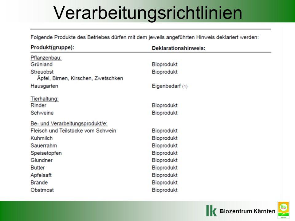 Biozentrum Kärnten Verarbeitungsrichtlinien