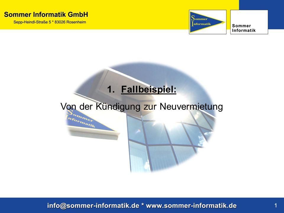 www.sommer-informatik.de 1 1.Fallbeispiel: Von der Kündigung zur Neuvermietung