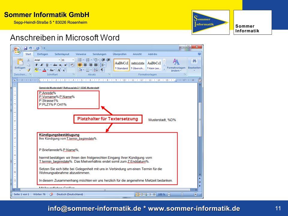 www.sommer-informatik.de 11 Anschreiben in Microsoft Word Platzhalter für Textersetzung