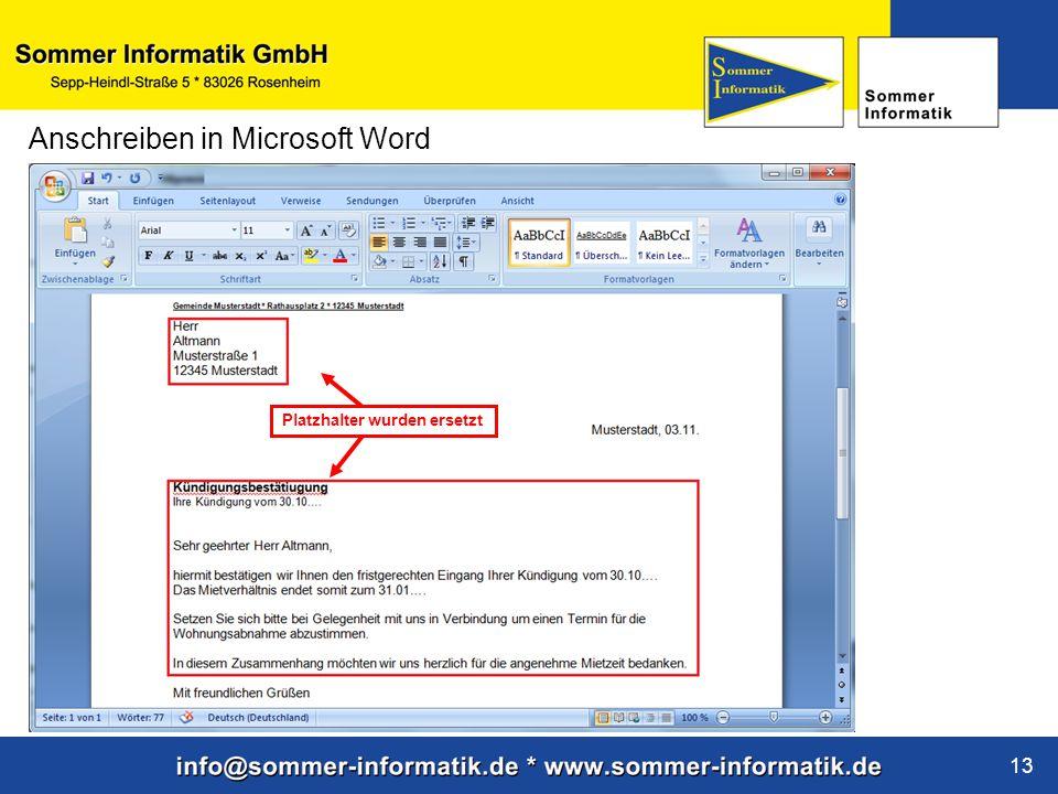www.sommer-informatik.de 13 Anschreiben in Microsoft Word Platzhalter wurden ersetzt