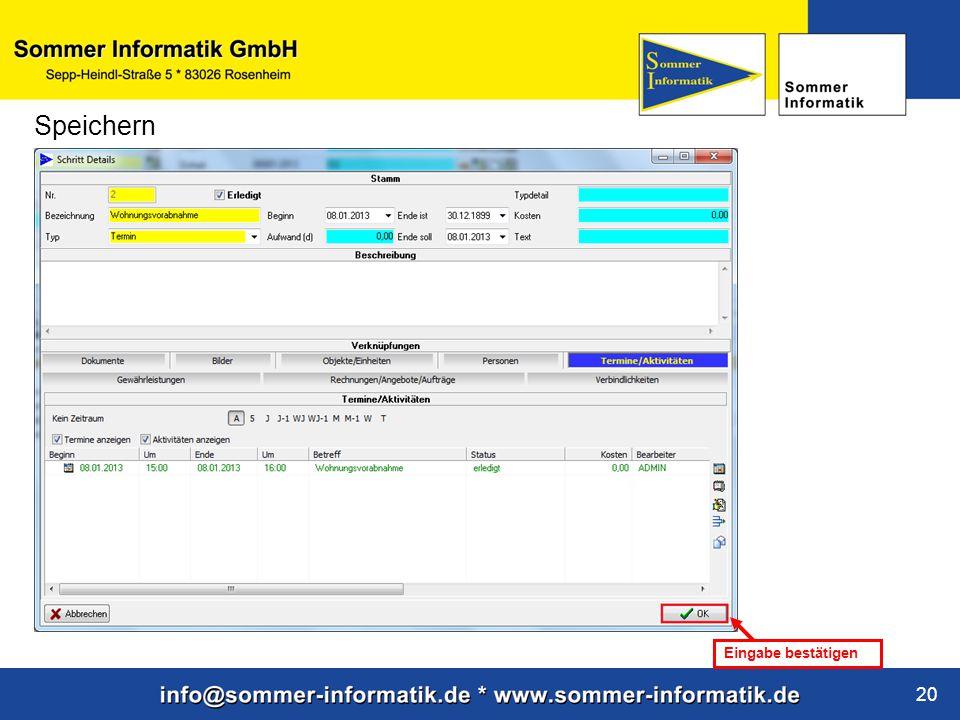 www.sommer-informatik.de 20 Speichern Eingabe bestätigen