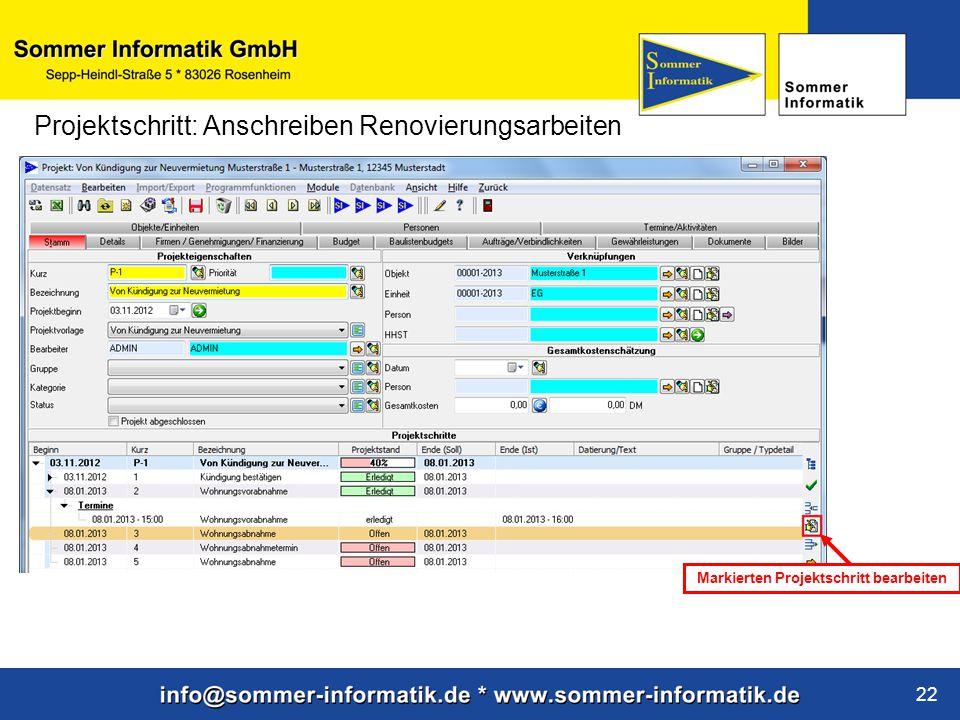 www.sommer-informatik.de 22 Projektschritt: Anschreiben Renovierungsarbeiten Markierten Projektschritt bearbeiten
