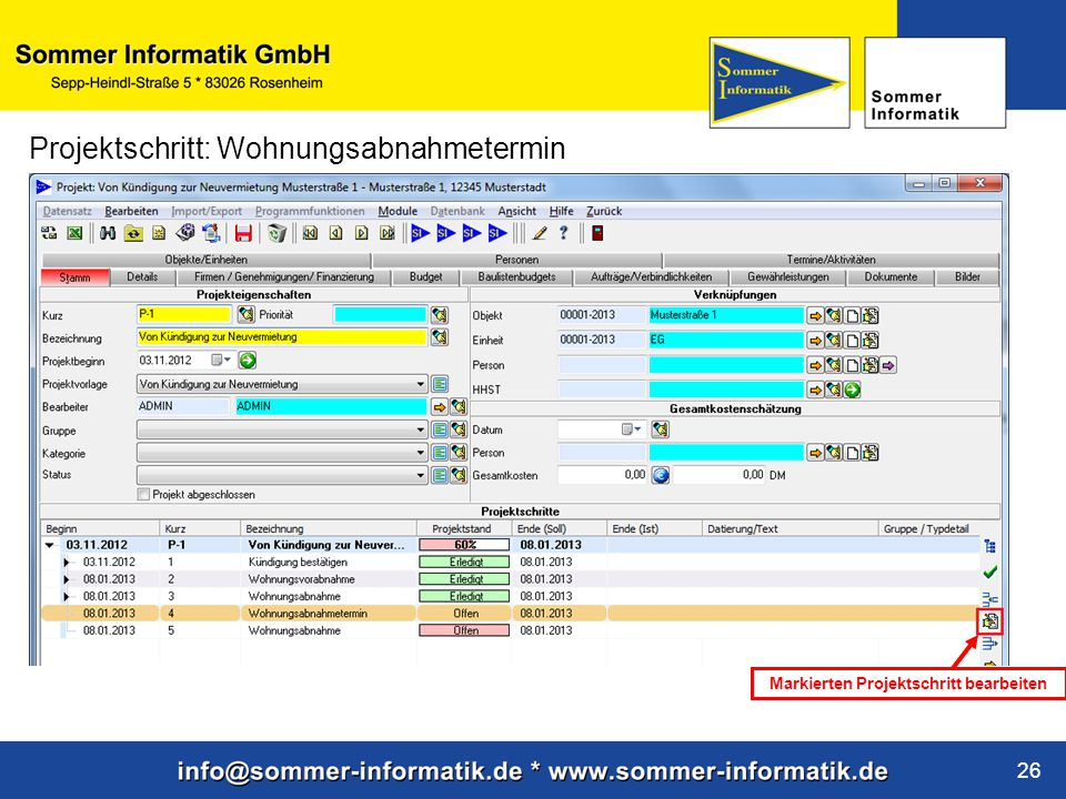 www.sommer-informatik.de 26 Projektschritt: Wohnungsabnahmetermin Markierten Projektschritt bearbeiten