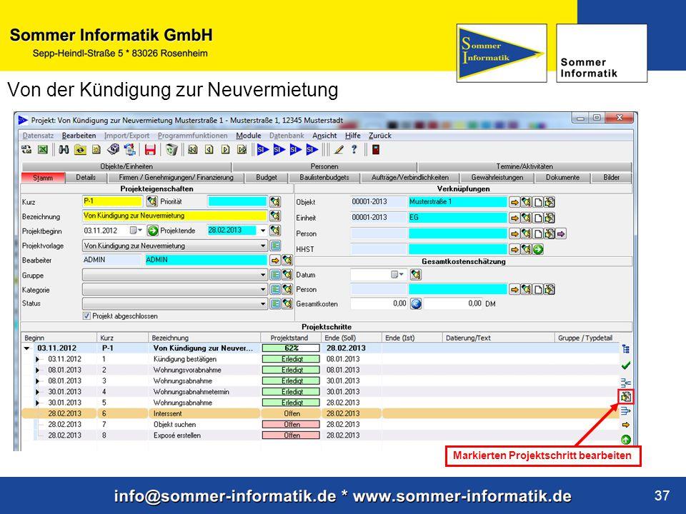 www.sommer-informatik.de 37 Von der Kündigung zur Neuvermietung Markierten Projektschritt bearbeiten