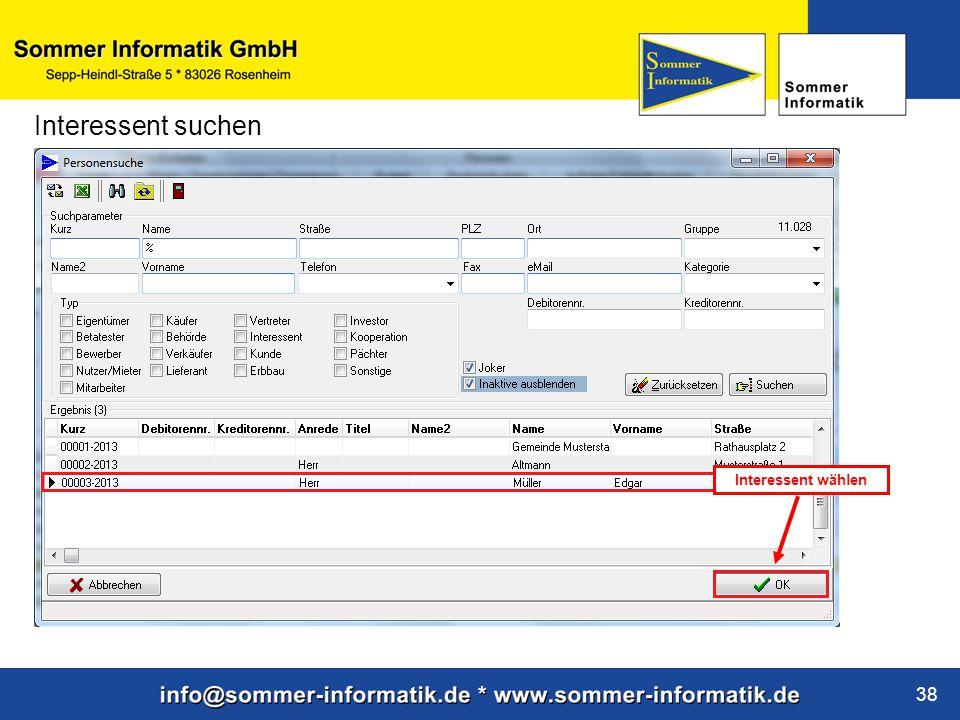 www.sommer-informatik.de 38 Interessent suchen Interessent wählen