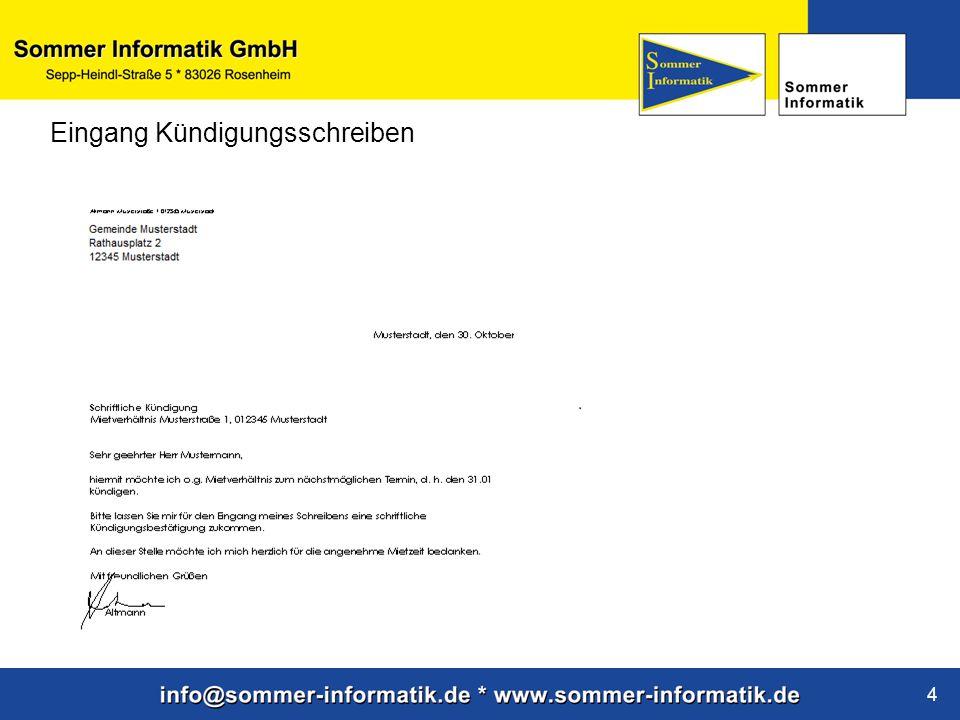 www.sommer-informatik.de 4 Eingang Kündigungsschreiben