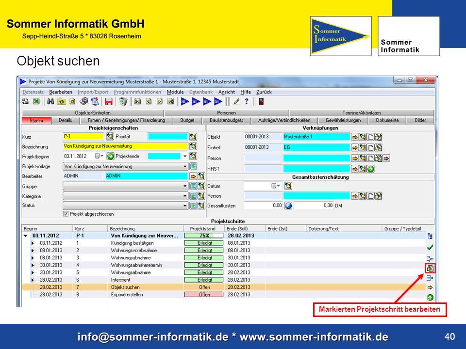 www.sommer-informatik.de 40 Objekt suchen Markierten Projektschritt bearbeiten