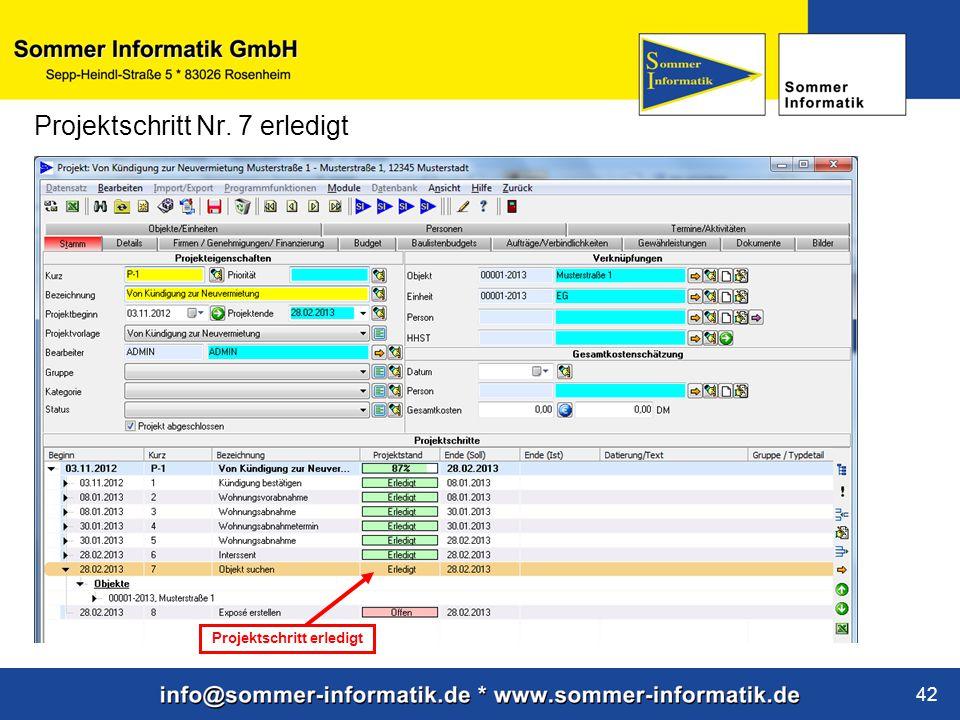 www.sommer-informatik.de 42 Projektschritt Nr. 7 erledigt Projektschritt erledigt