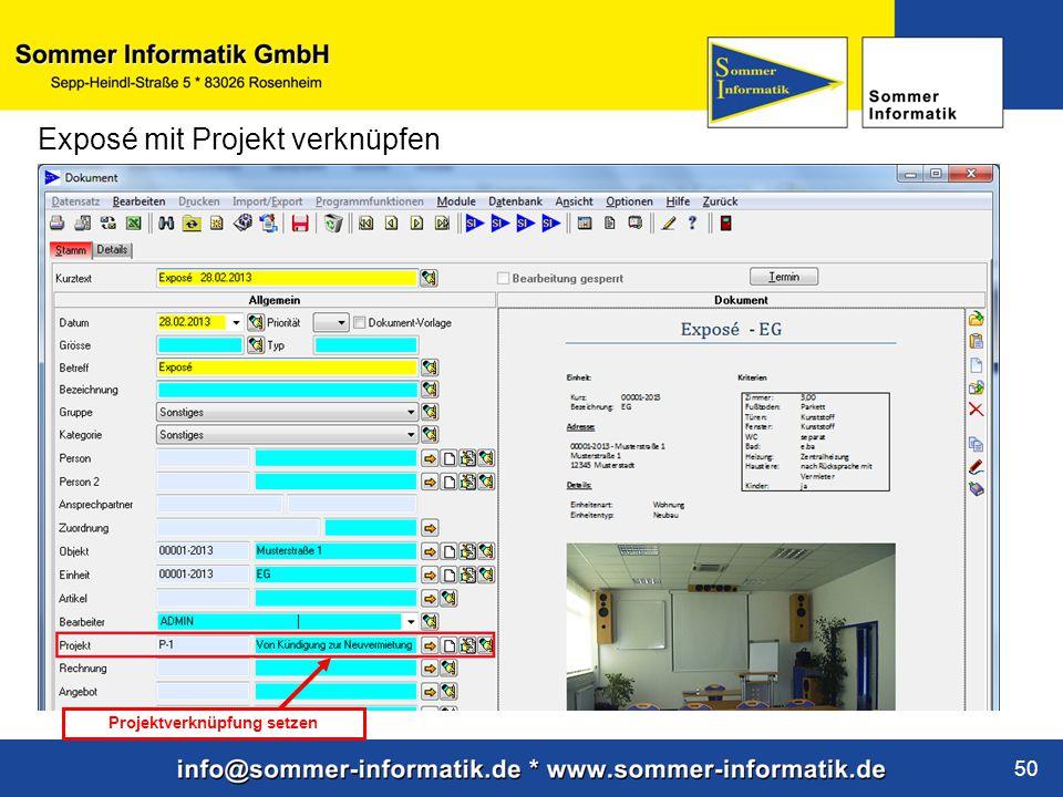 www.sommer-informatik.de 50 Exposé mit Projekt verknüpfen Projektverknüpfung setzen