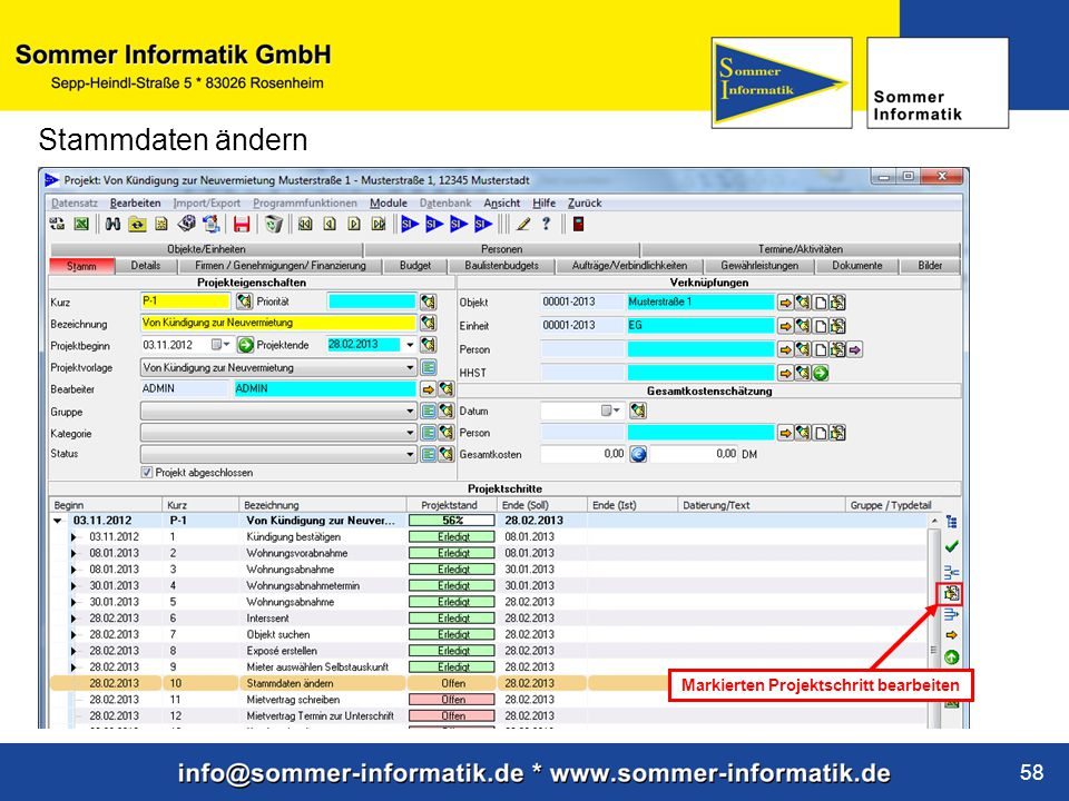 www.sommer-informatik.de 58 Stammdaten ändern Markierten Projektschritt bearbeiten