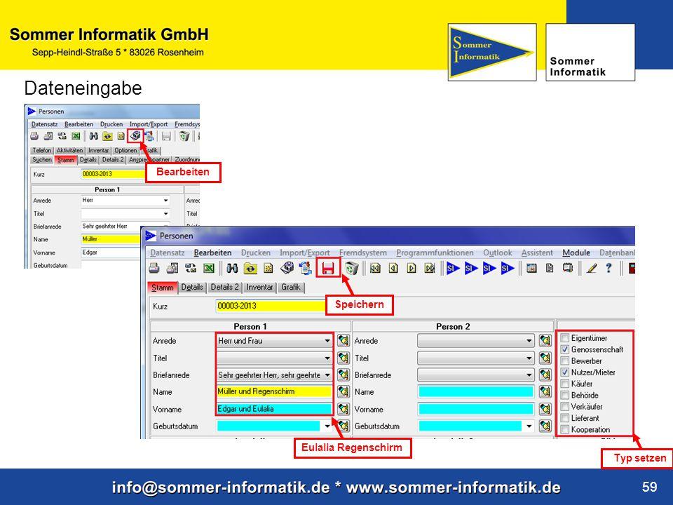 www.sommer-informatik.de 59 Dateneingabe Eulalia Regenschirm Bearbeiten Typ setzen Speichern