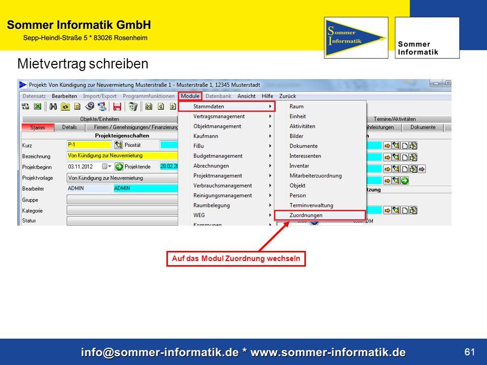 www.sommer-informatik.de 61 Mietvertrag schreiben Auf das Modul Zuordnung wechseln