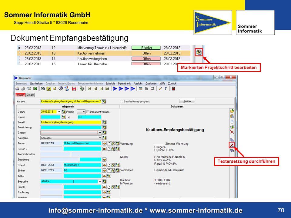 www.sommer-informatik.de 70 Dokument Empfangsbestätigung Markierten Projektschritt bearbeiten Textersetzung durchführen