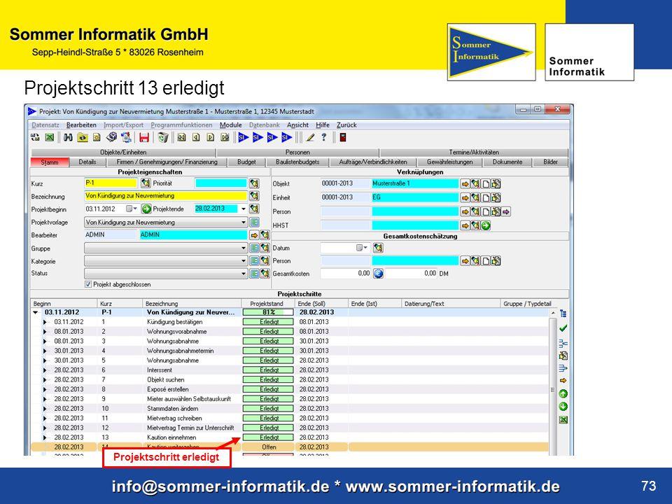 www.sommer-informatik.de 73 Projektschritt 13 erledigt Projektschritt erledigt