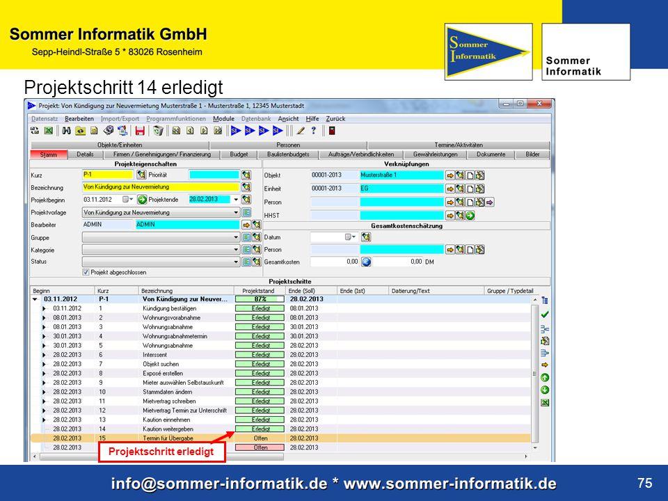 www.sommer-informatik.de 75 Projektschritt 14 erledigt Projektschritt erledigt