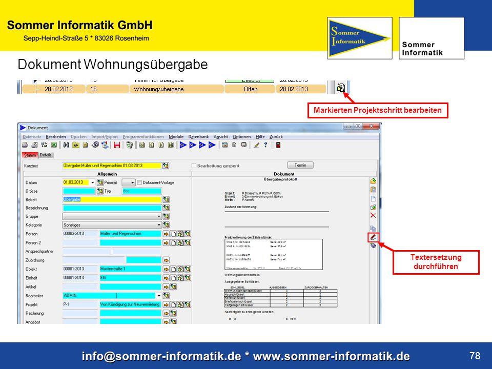 www.sommer-informatik.de 78 Dokument Wohnungsübergabe Markierten Projektschritt bearbeiten Textersetzung durchführen
