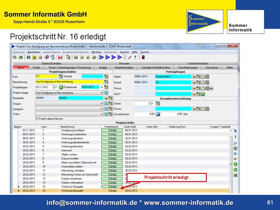 www.sommer-informatik.de 81 Projektschritt Nr. 16 erledigt Projektschritt erledigt