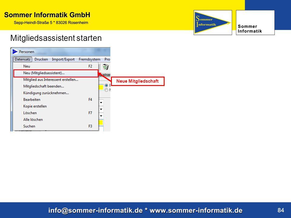 www.sommer-informatik.de 84 Mitgliedsassistent starten Neue Mitgliedschaft