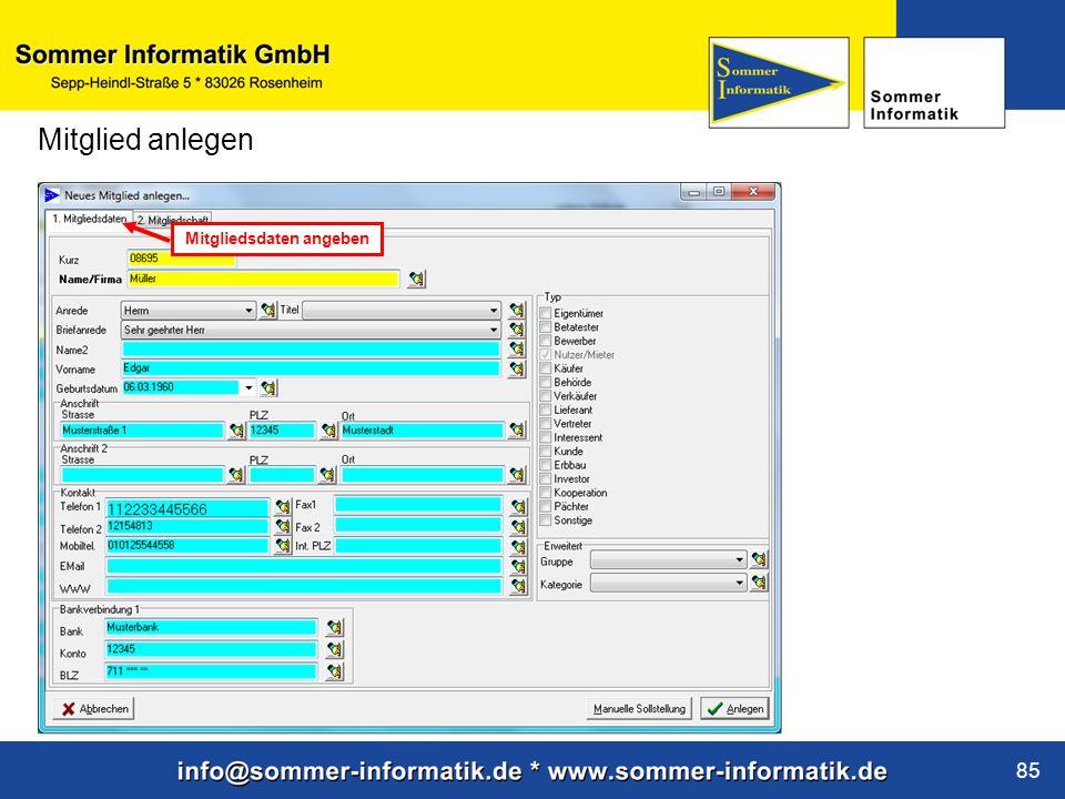 www.sommer-informatik.de 85 Mitglied anlegen Mitgliedsdaten angeben