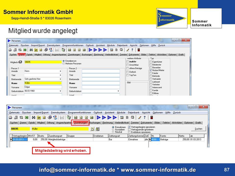 www.sommer-informatik.de 87 Mitglied wurde angelegt Mitgliedsbeitrag wird erhoben.