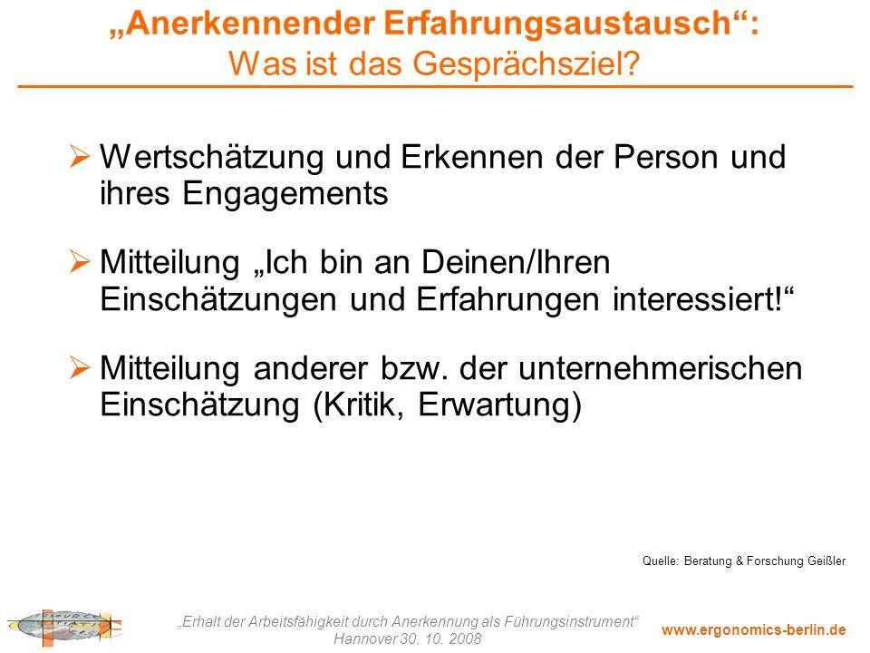 """www.ergonomics-berlin.de """"Erhalt der Arbeitsfähigkeit durch Anerkennung als Führungsinstrument"""" Hannover 30. 10. 2008 """"Anerkennender Erfahrungsaustaus"""