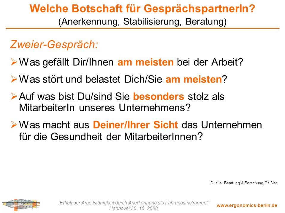 """www.ergonomics-berlin.de """"Erhalt der Arbeitsfähigkeit durch Anerkennung als Führungsinstrument"""" Hannover 30. 10. 2008 Welche Botschaft für Gesprächspa"""