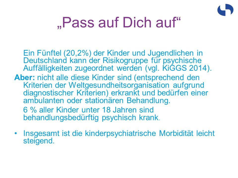"""""""Pass auf Dich auf"""" Ein Fünftel (20,2%) der Kinder und Jugendlichen in Deutschland kann der Risikogruppe für psychische Auffälligkeiten zugeordnet wer"""