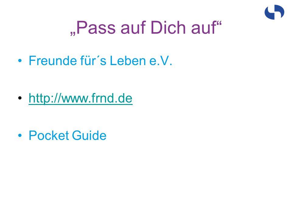 Freunde für´s Leben e.V. http://www.frnd.de Pocket Guide