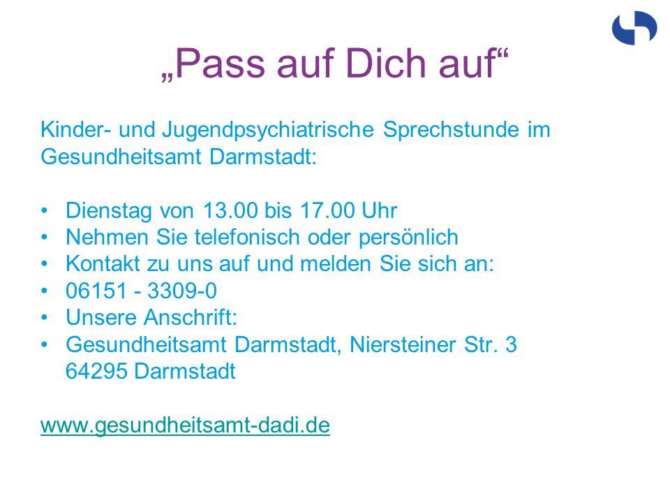 Kinder- und Jugendpsychiatrische Sprechstunde im Gesundheitsamt Darmstadt: Dienstag von 13.00 bis 17.00 Uhr Nehmen Sie telefonisch oder persönlich Kon