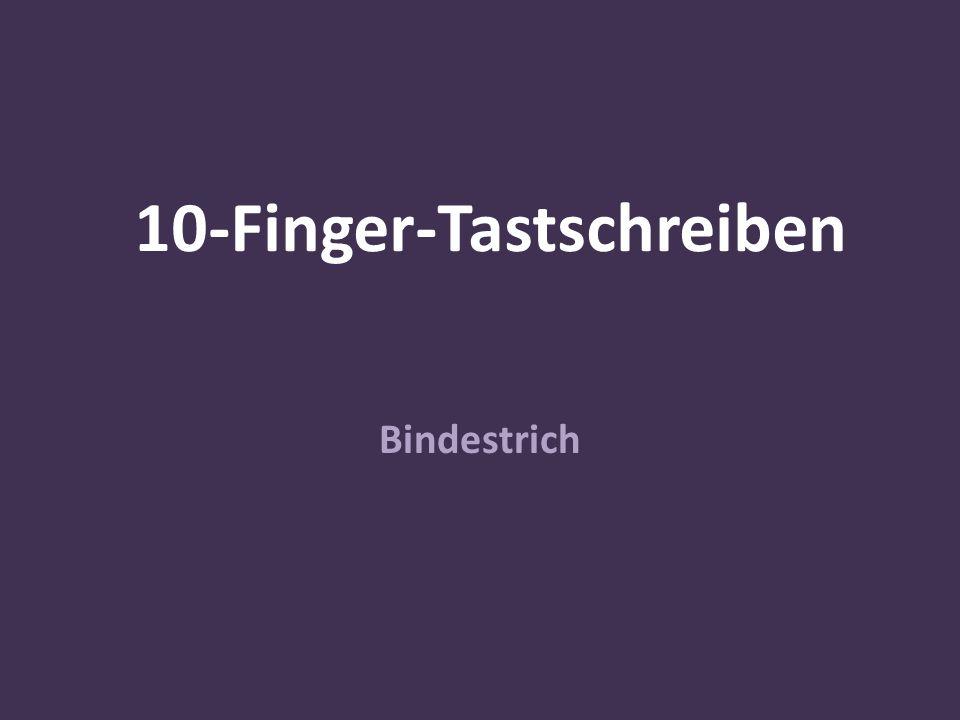10-Finger-Tastschreiben Bindestrich