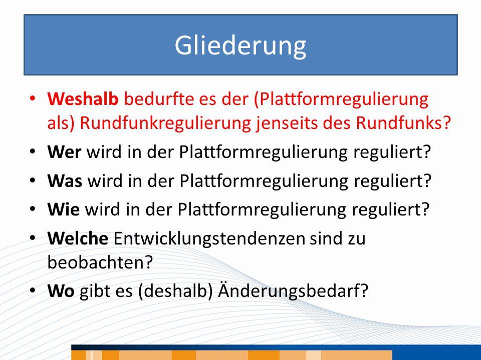 Weshalb … Plattformregulierung.