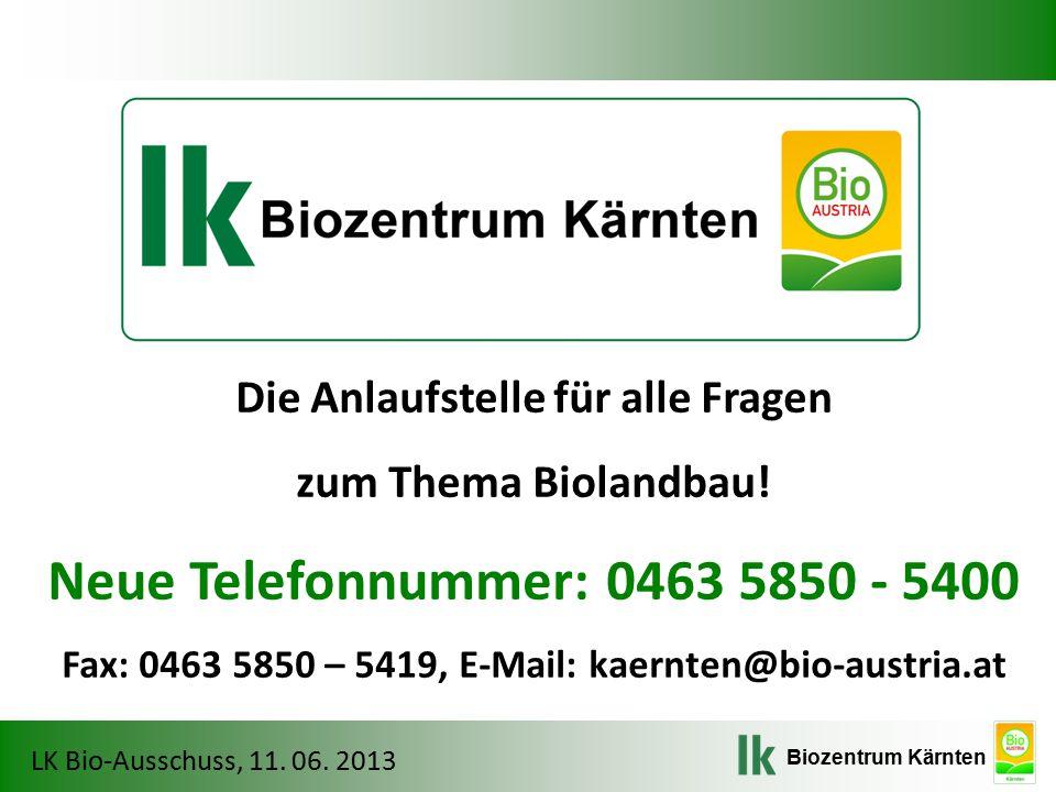 Biozentrum Kärnten LK Bio-Ausschuss, 11. 06. 2013 Düngung