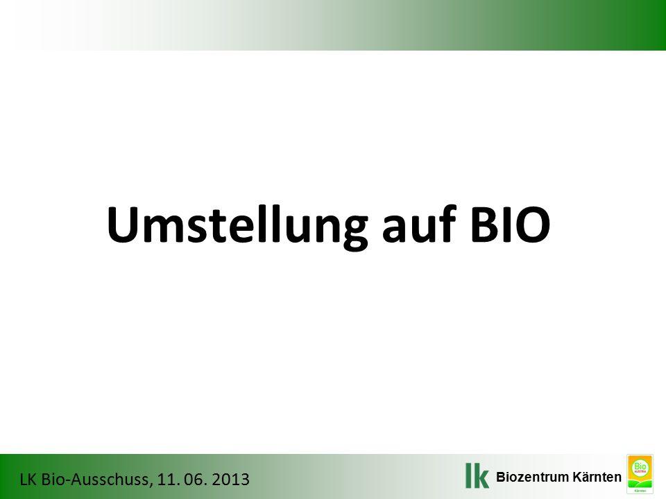 Biozentrum Kärnten LK Bio-Ausschuss, 11. 06. 2013