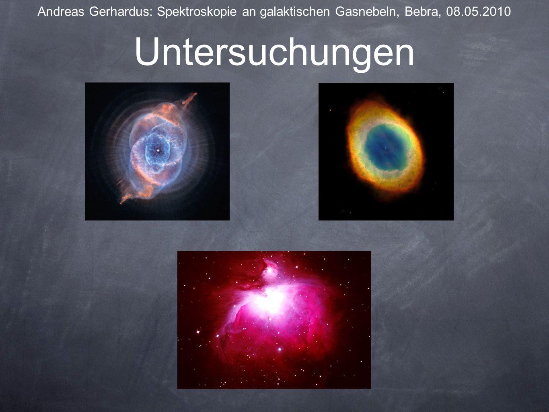 Untersuchungen Andreas Gerhardus: Spektroskopie an galaktischen Gasnebeln, Bebra, 08.05.2010