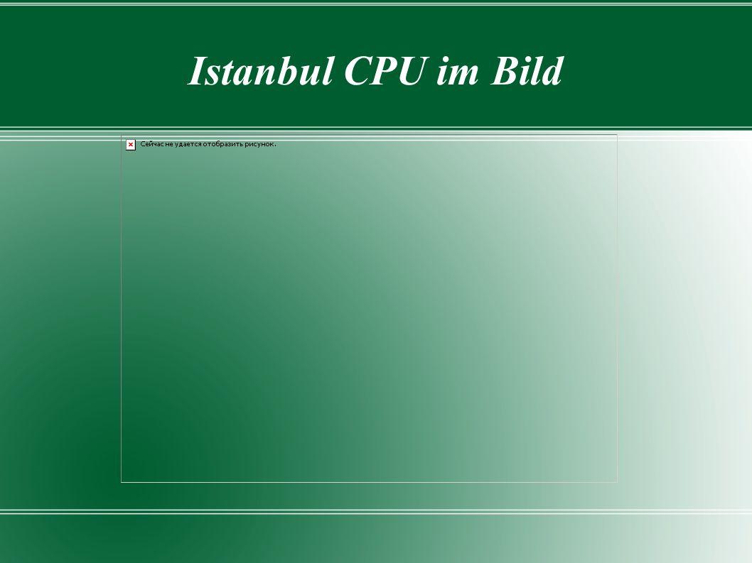 Istanbul CPU im Bild