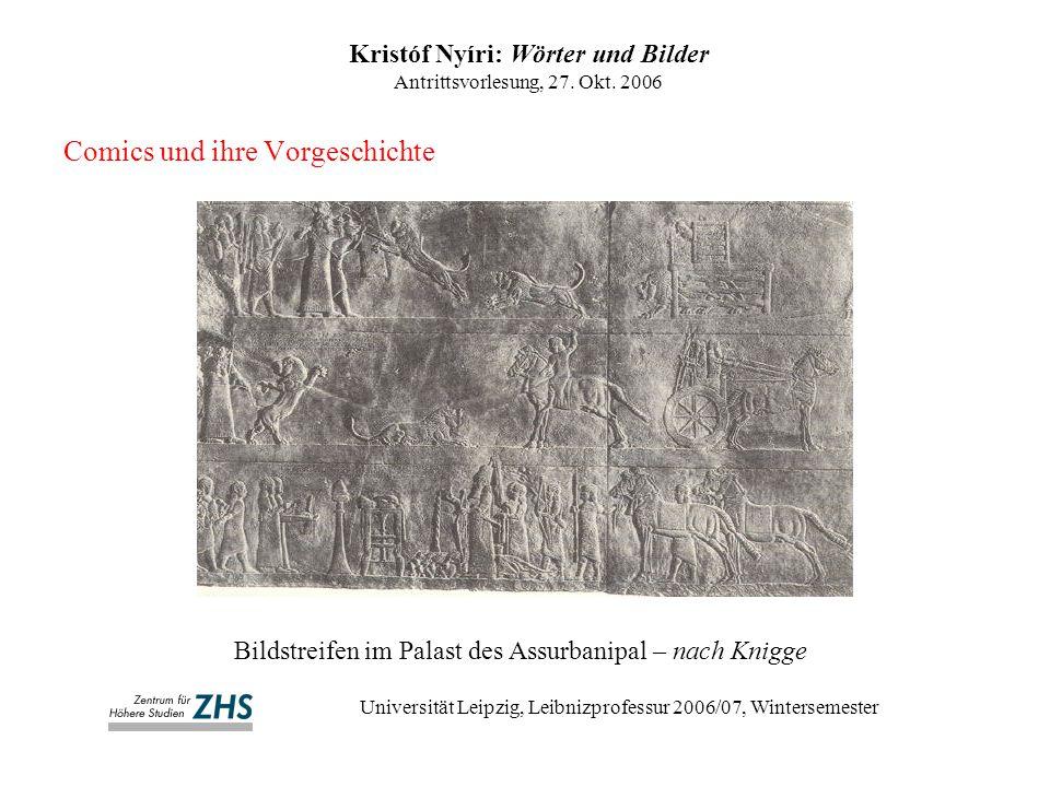 Comics und ihre Vorgeschichte Kristóf Nyíri: Wörter und Bilder Antrittsvorlesung, 27.