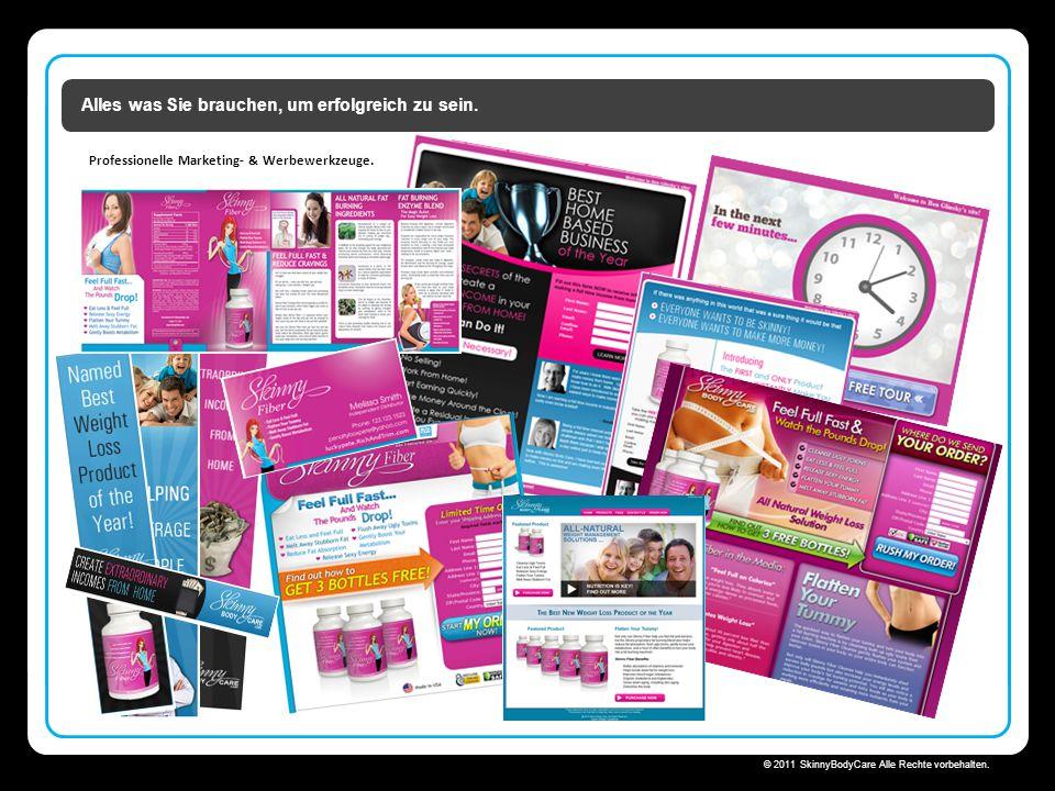 Skinny Body Care  © 2011 SkinnyBodyCare Alle Rechte vorbehalten. Alles was Sie brauchen, um erfolgreich zu sein. Professionelle Marketing- & Werbewer