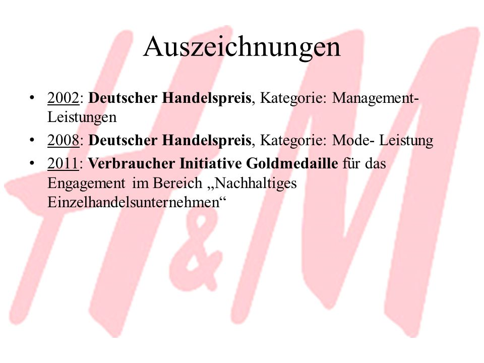 Auszeichnungen 2002: Deutscher Handelspreis, Kategorie: Management- Leistungen 2008: Deutscher Handelspreis, Kategorie: Mode- Leistung 2011: Verbrauch