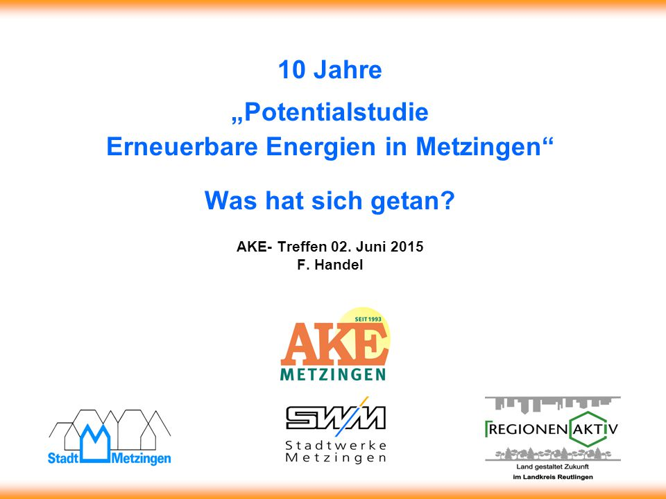 """10 Jahre """"Potentialstudie Erneuerbare Energien in Metzingen Was hat sich getan."""