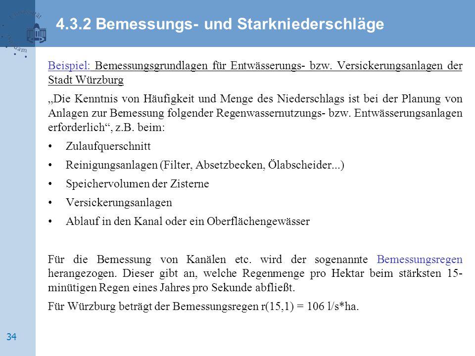 """Beispiel: Bemessungsgrundlagen für Entwässerungs- bzw. Versickerungsanlagen der Stadt Würzburg """"Die Kenntnis von Häufigkeit und Menge des Niederschlag"""