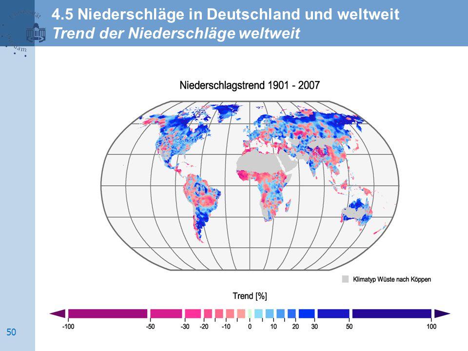 4.5 Niederschläge in Deutschland und weltweit Trend der Niederschläge weltweit 50