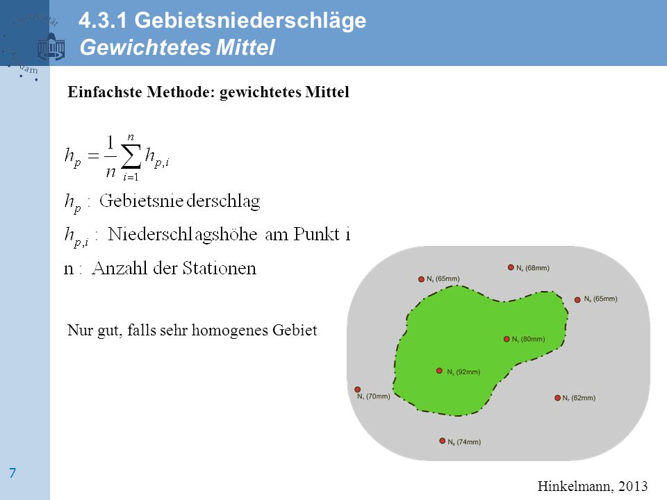 Bestimmung des Einflussgebietes einer Station durch Polygone Prozedur: Triangulation des Stationsnetzes.