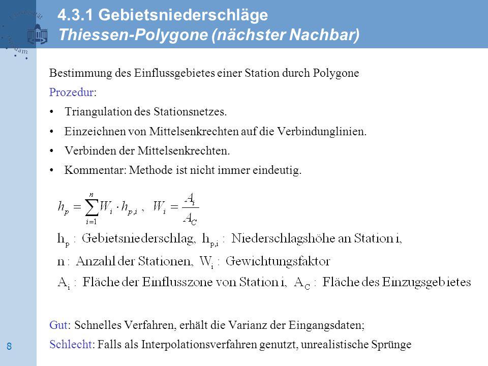 Variogram of precipitation measurements of 200 precipitation gauges variance of measurement [mm²] Hinkelmann, 2013 4.3.1 Gebietsniederschläge Geostatistische Verfahren 19