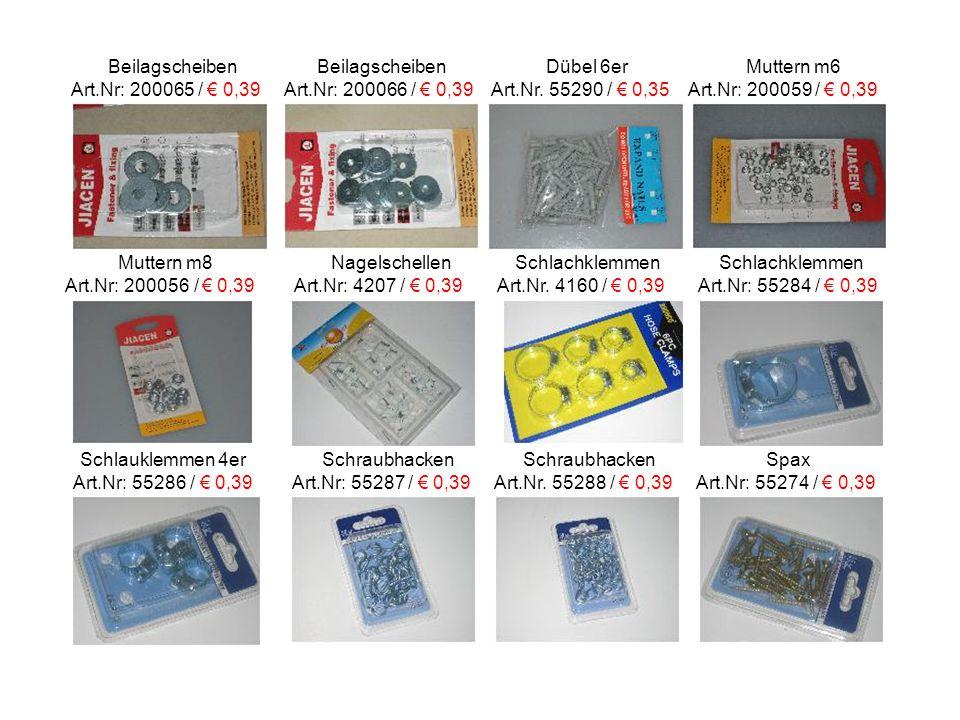 Beilagscheiben Beilagscheiben Dübel 6er Muttern m6 Art.Nr: 200065 / € 0,39 Art.Nr: 200066 / € 0,39 Art.Nr.