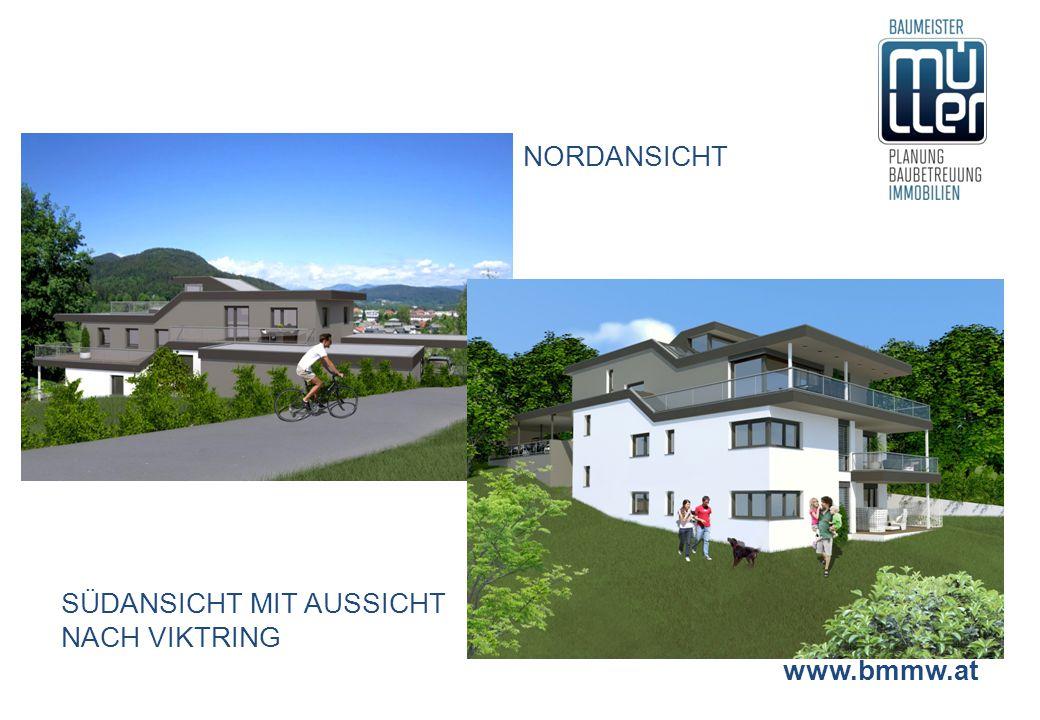 www.bmmw.at NORDANSICHT SÜDANSICHT MIT AUSSICHT NACH VIKTRING